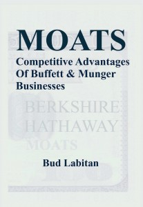 Moats: The Competitive Advantages of Buffett & Munger Businesses