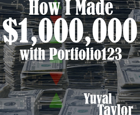 How I Made a Million Bucks with Portfolio123